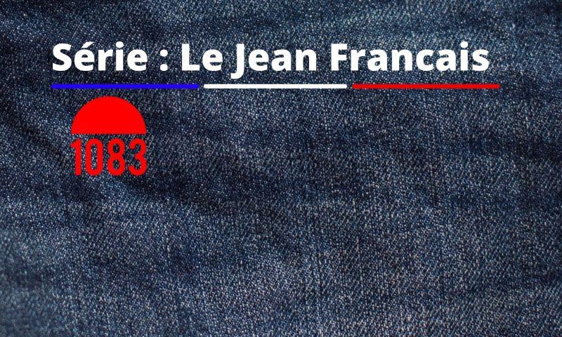 Le jean made in France 1083, entre économie circulaire et écologie